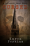 Cursed: A Thores-Cross and Yorkshire Ghost Short Story