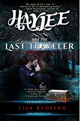 Haylee and the Last Traveler: a paranormal romance (Haylee and the Traveler's Stone Book 2) Kindle Edition