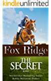 Fox Ridge, The Secret: The Secret, Book 1