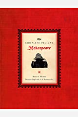 The Complete Pelican Shakespeare Hardcover