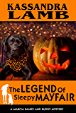 The Legend of Sleepy Mayfair: A Marcia Banks and Buddy Mystery (The Marcia Banks and Buddy Cozy Mysteries Book 6)