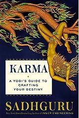 Karma: A Yogi's Guide to Crafting Your Destiny Kindle Edition