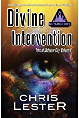 Divine Intervention (Metamor City Book 4) Kindle Edition