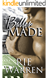 Baller Made (Bad Boy Ballers Book 3)