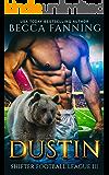 Dustin (Shifter Football League Book 3)