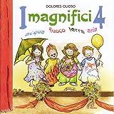 I magnifici 4