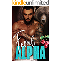 Feral Alpha (The Alpha's Obsession Book 3) book cover