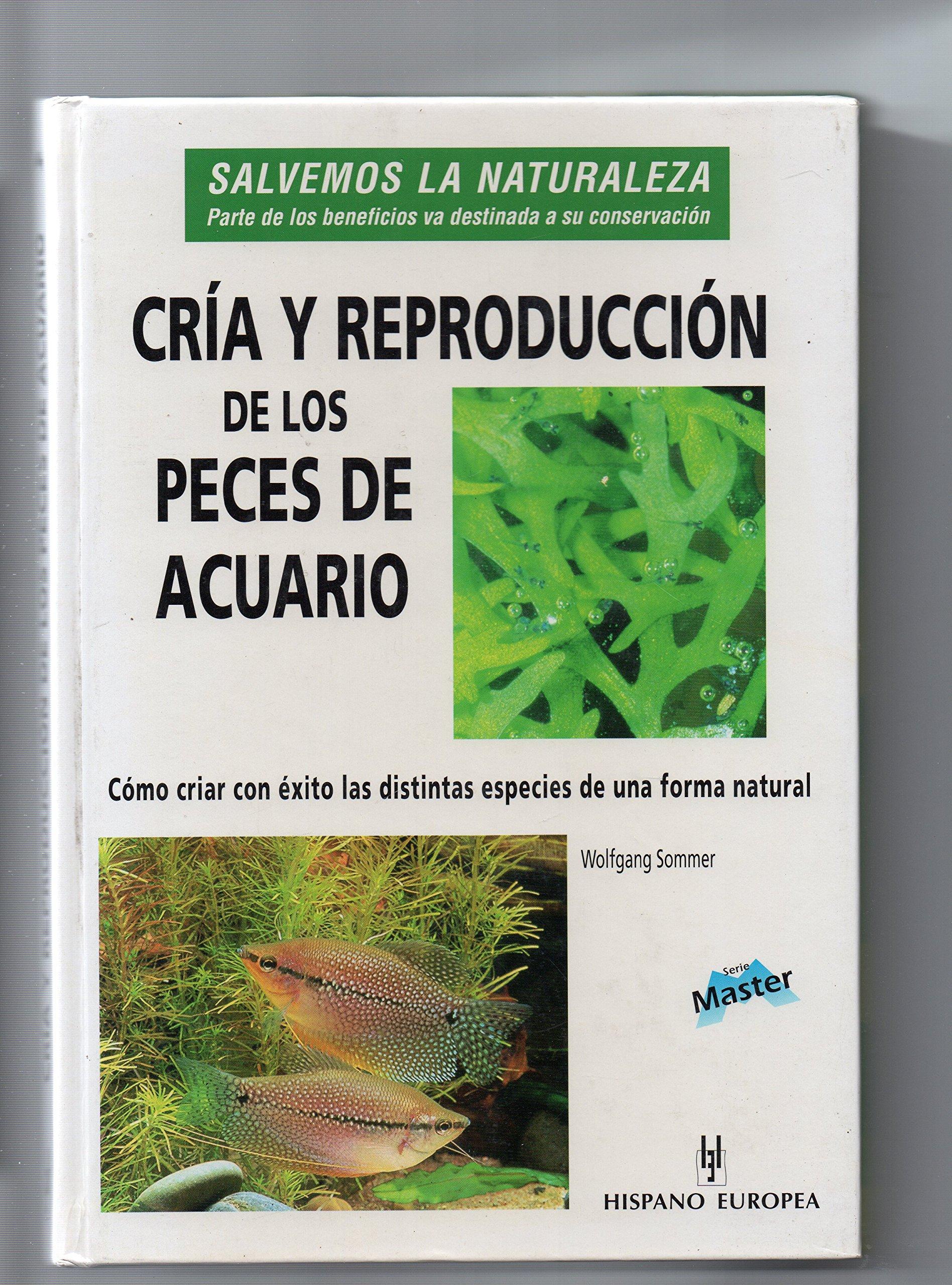 Peces de acuario - cria y reproduccion (Master): Amazon.es: Wolfgang Sommer: Libros