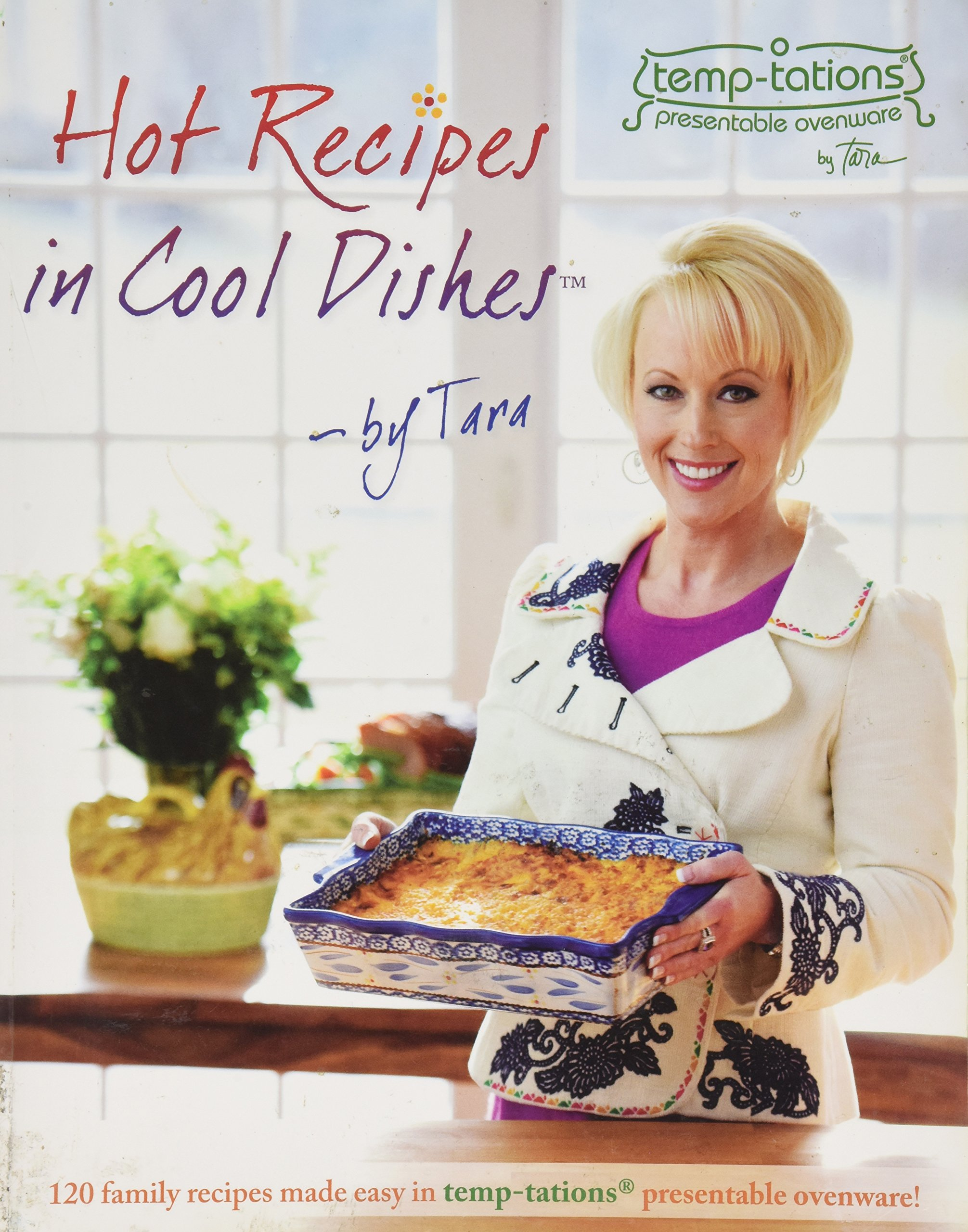 Hot Recipes in Cool Dishes by Tara: Tara McConnell: 0840577100006 ...
