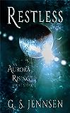 Restless: An Aurora Rising Short Story (Aurora Rhapsody Short Stories Book 1)