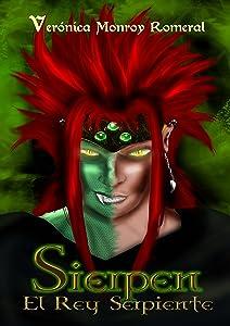 Sierpen, el Rey Serpiente (Spanish Edition)
