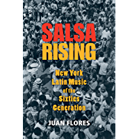 Salsa Rising: New York Latin Music of the Sixties Generation book cover
