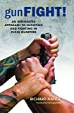 Gunfight! An Integrated Approach to Shooting and Fighting in Close Quarters