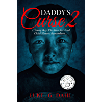 Daddy's Curse 2: A Young Boy Who Has Survived Child Slavery Remembers… (True stories of child slavery survivors)