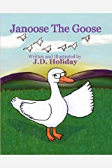 Janoose the Goose Kindle Edition
