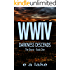 WWIV - Darkness Descends: The Shorts - Book 1 (WWIV - The Shorts)
