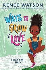 Ways to Grow Love (A Ryan Hart Story Book 2) Kindle Edition