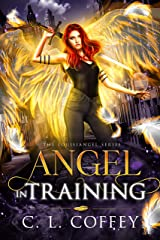 Angel in Training (The Louisiangel Series Book 1) Kindle Edition