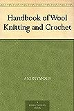 Handbook of Wool Knitting and Crochet