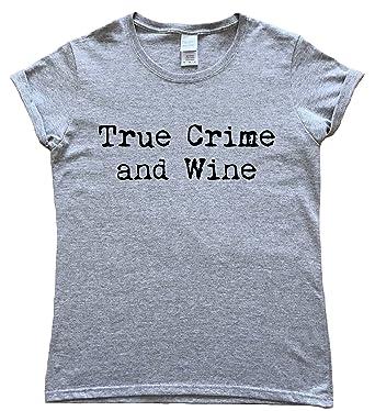 Hallion Clothing True Crime Podcasts True Crime and Wine Ladies T