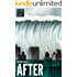 After (A Short Story) (Kindle Single)
