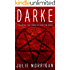Darke: The Devil, The Magician and The Fool