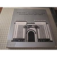 Image for Ancient Architecture: Mesopotamia, Egypt, Crete, Greece