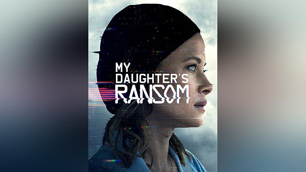 My Daughter's Ransom