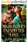 Highlander's Unexpected Love: A Medieval Scottish Historical Highland Romance Book