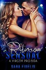 Ritmo Sensual: A Virgem Proibida (Amor & Ritmo) eBook Kindle