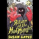 Return Of The Mad Mangler