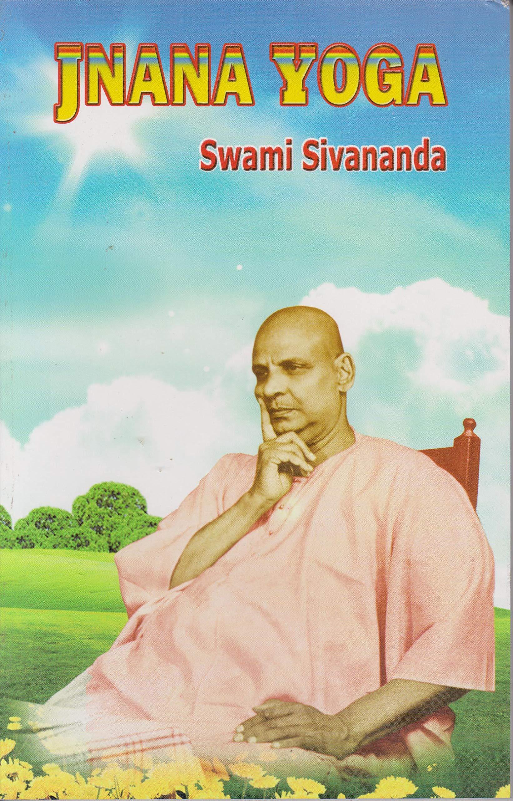 Jnana Yoga: Swami Sivananda: 9788170520443: Amazon.com: Books