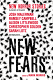 New Fears: Brand New Horror Stories by Masters of the Macabre (English Edition)