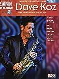 Dave Koz: Saxophone Play-Along Volume 6