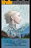 Priscilla (The Widows of Wildcat Ridge Series Book 1)