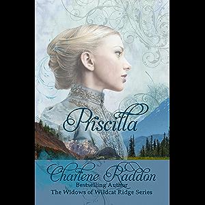 Priscilla: The Widows of Wildcat Ridge #1
