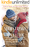 Shoestrings and Mistletoe (Christmas in Willow Falls Book 5)