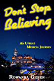 Don't Stop Believing: An Upbeat, Musical Journey