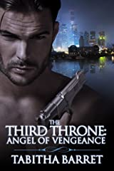 The Third Throne: Angel of Vengeance Kindle Edition
