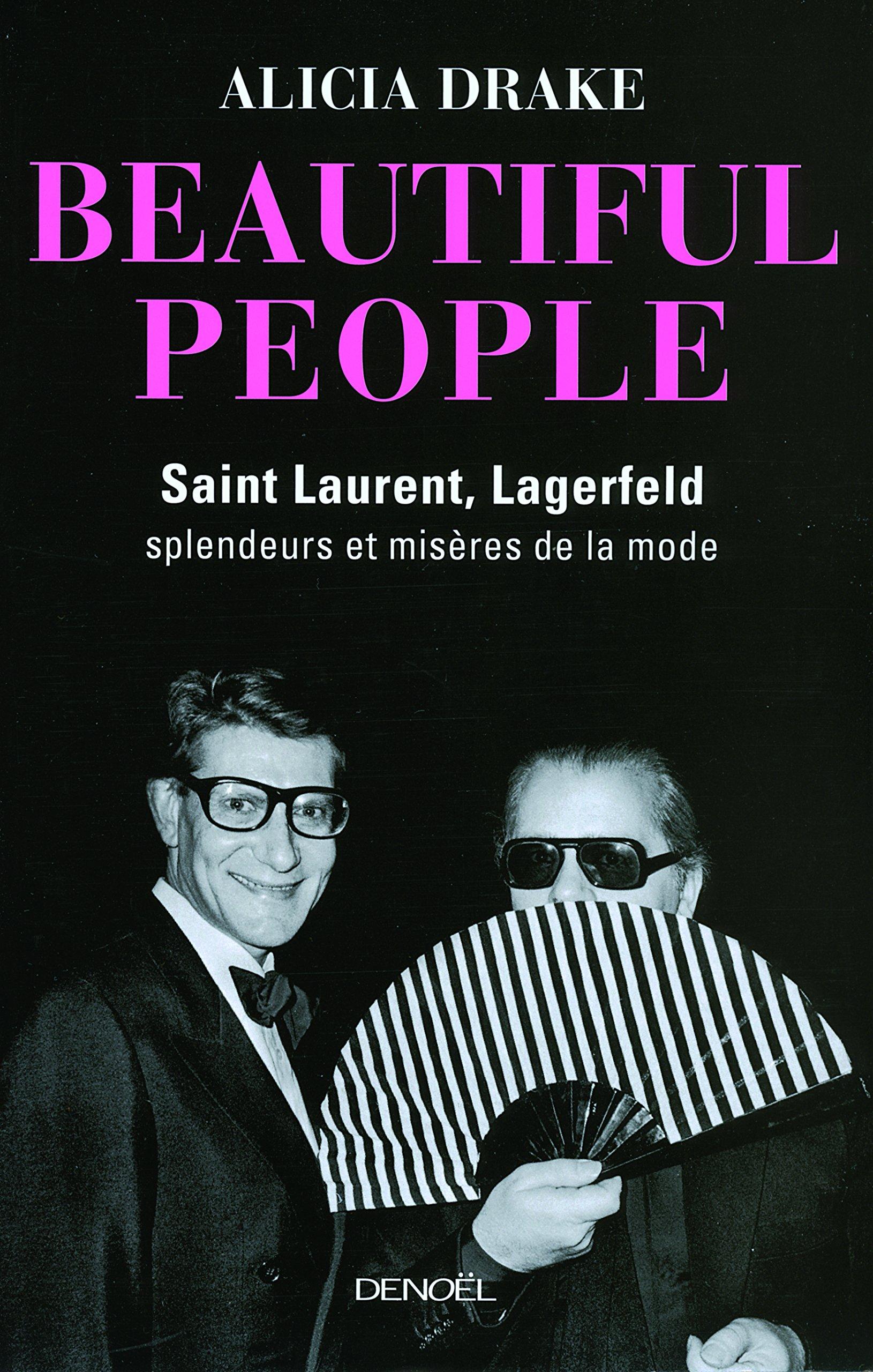 Beautiful People: Saint Laurent, Lagerfeld:spl...