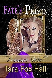 Fate's Prison (Promise Me Book 14)