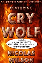 Selected Short Stories Featuring Cry Wolf Kindle Edition