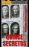 QUINCE SECRETOS: narraciones misteriosas (Spanish Edition)