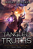 Tangled Truths: An Urban Fantasy Dragon Series (Death Before Dragons Book 3) (English Edition)