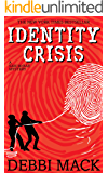 Identity Crisis (A Sam McRae Mystery Book 1)