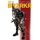 BRZRKR #2