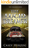 The Lucid Dreamer (Dystopian Child Prodigy SciFi) (The Unmaker Series Book 1)