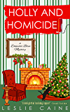 Holly and Homicide (A Domestic Bliss Mystery series Book 7)