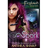 Spark: A Gamelit Fantasy Adventure (Feyguard Book 1)