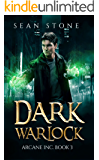 Dark Warlock: Arcane Inc. Book 3 (English Edition)